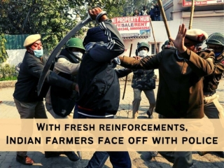 With fresh reinforcements, Indian farmers face off with police