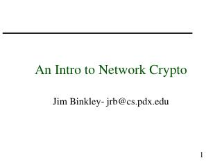 An Intro to Network Crypto