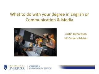 What to do with your degree in English or Communication & Media
