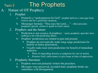 Topic 5      The Prophets