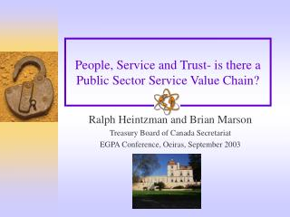 People, Service and Trust- is there a  Public Sector Service Value Chain?