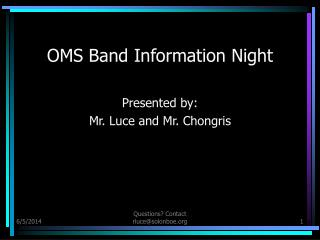OMS Band Information Night
