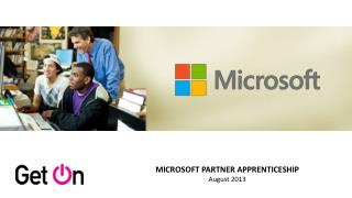 MICROSOFT PARTNER APPRENTICESHIP August 2013