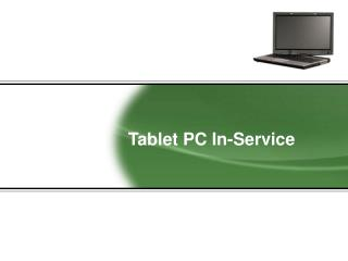 Tablet PC In-Service
