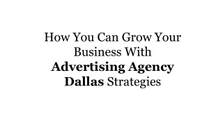 Implementing Ad Agency Dallas Strategies