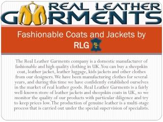 Fashionable Coats and Jackets by RLG