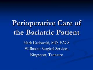 Perioperative Care of the Bariatric Patient