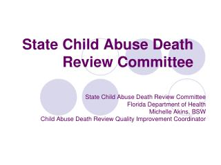 State Child Abuse Death Review Committee