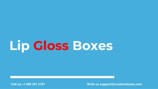 Explore New ideas for Lip Gloss Packaging at iCustomBoxes