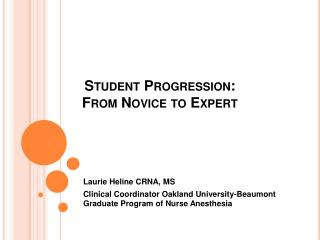 Student Progression:  From Novice to Expert