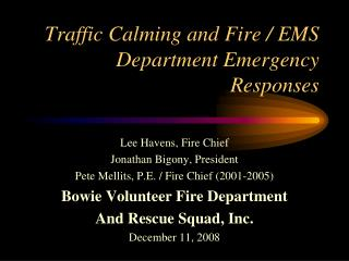 Traffic Calming and Fire / EMS Department Emergency Responses