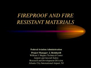 FIREPROOF AND FIRE RESISTANT MATERIALS