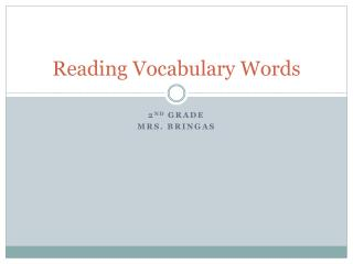 Reading Vocabulary Words