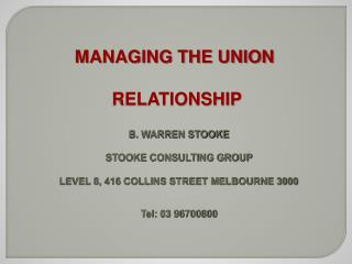 MANAGING THE UNION   RELATIONSHIP