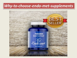 Why-to-choose-endo-met-supplements