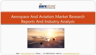 Aerospace and Aviation Industry | Market Research Analysis and Reports | Aarkstore.com
