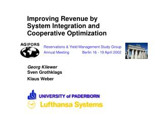 Improving Revenue by System Integration and Cooperative Optimization