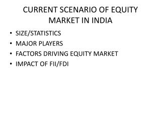 CURRENT SCENARIO OF EQUITY MARKET IN INDIA