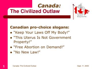 Canada: The Civilized Outlaw