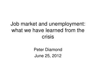 Job market and unemployment:  what we have learned from the crisis