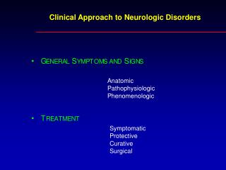 Clinical Approach to Neurologic Disorders
