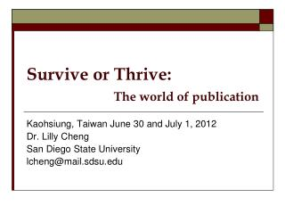Survive or Thrive: The world of publication