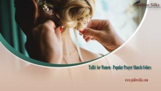 Tallit for Women - popular prayer shawls colors