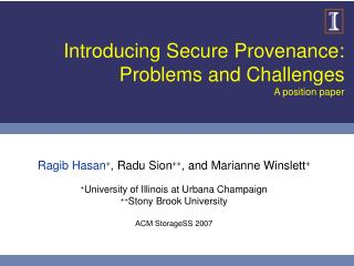 Introducing Secure Provenance: Problems and Challenges A position paper
