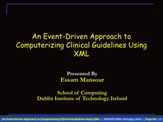 An Event-Driven Approach to Computerizing Clinical Guidelines Using XML