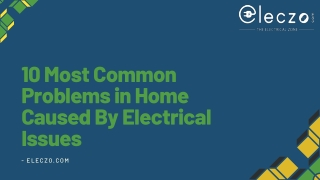 10 Most Common Issues In Home Caused By Electrical Problems