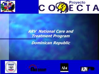 ARV National Care and Treatment Program Dominican Republic