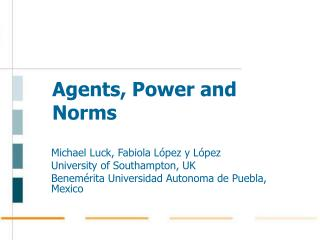 Agents, Power and Norms
