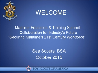 WELCOME Sea Scouts BSA    State of the Program