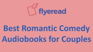 Best Romantic Comedy Audiobooks for Couples