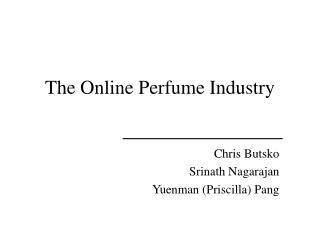 The Online Perfume Industry
