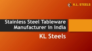 Stainless Steel Tableware Supplier and Manufacturer in India- KL Steels