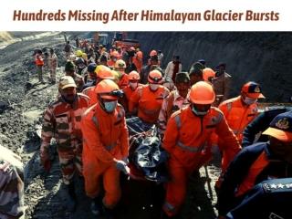 Hundreds missing after Himalayan glacier bursts