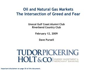 Oil and Natural Gas Markets The Intersection of Greed and Fear