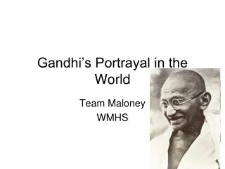 Gandhi's Portrayal in the World