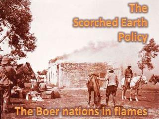 The Scorched  Earth Policy