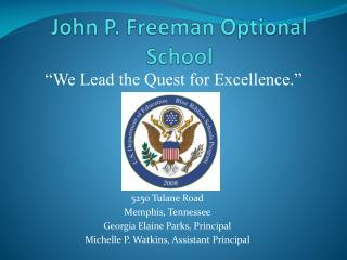 John P. Freeman Optional School
