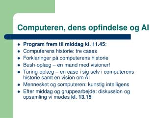 Computeren, dens opfindelse og AI