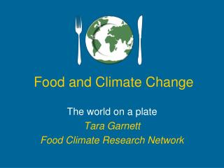 Food and Climate Change