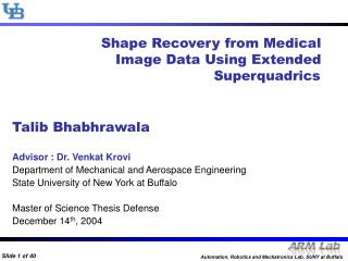 Shape Recovery from Medical Image Data Using Extended 	       Superquadrics