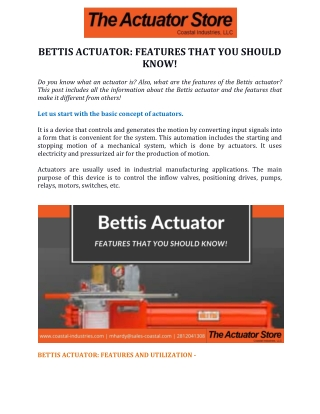 Bettis Actuator: Features That You Should Know!