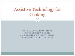 Assistive Technology for Cooking