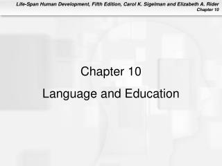 Chapter 10 Language and Education