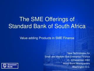The SME Offerings of  Standard Bank of South Africa