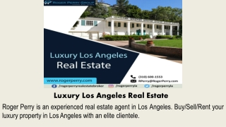 Luxury Los Angeles Real Estate