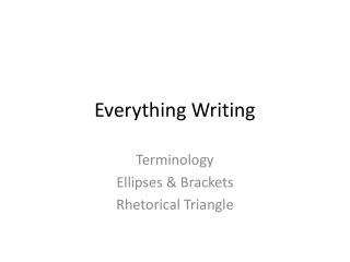 Everything Writing